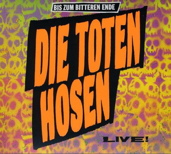 Toten Hosen - Bis zum bitteren Ende LIVE