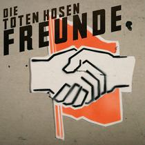 Toten Hosen - Freunde