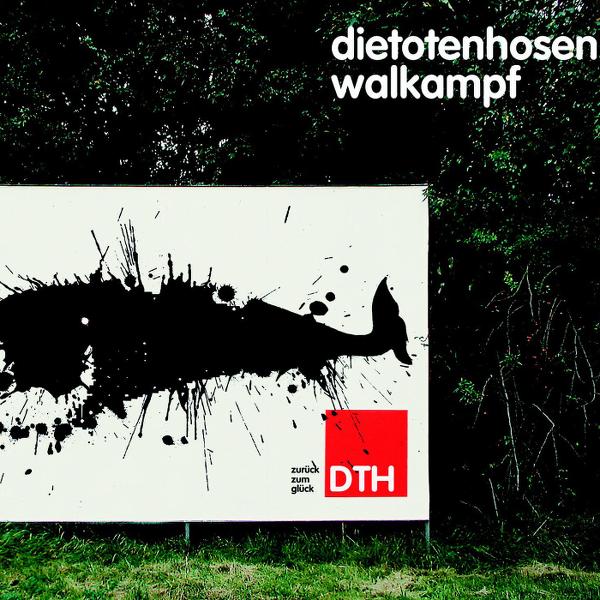 Toten Hosen - Walkampf