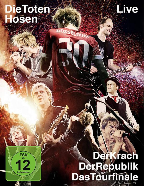 Toten Hosen Live: Der Krach der Republik - Das Tourfinale
