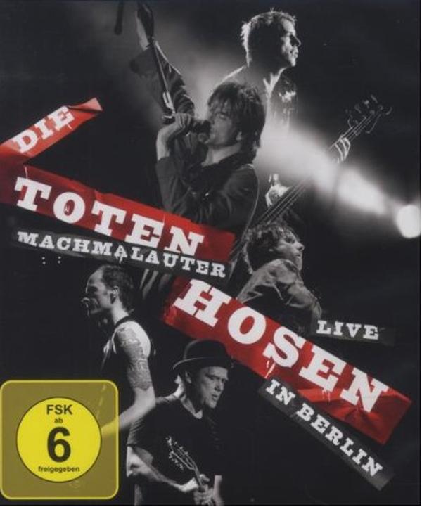 Toten Hosen - Machmalauter - Live in Berlin