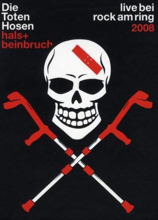 Toten Hosen - Hals- und Beinbruch