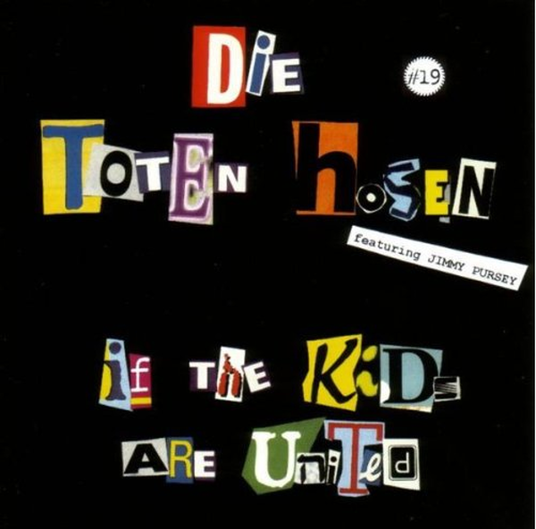 Toten Hosen - If the kids are united