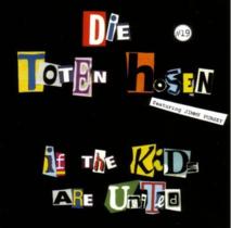 Toten Hosen - If the kids are united