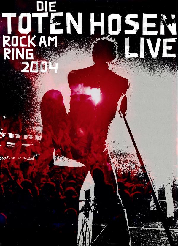 Toten Hosen - Rock am Ring 2004