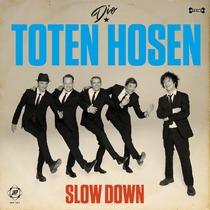 Die Toten Hosen - Slow Down