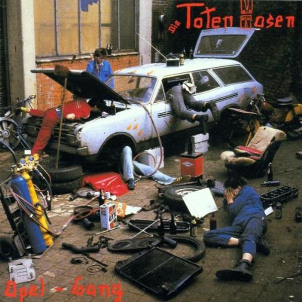 Toten Hosen - Opel Gang