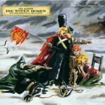 Toten Hosen - Auf dem Kreuzzug ins Glück