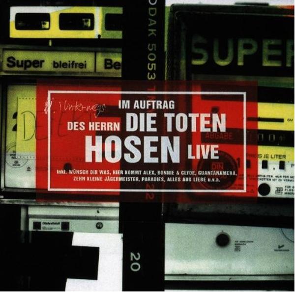 Toten Hosen - Im Auftrag des Herrn