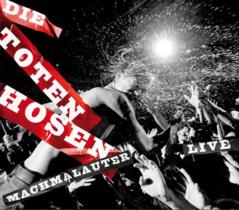 Toten Hosen - Machmalauter LIVE