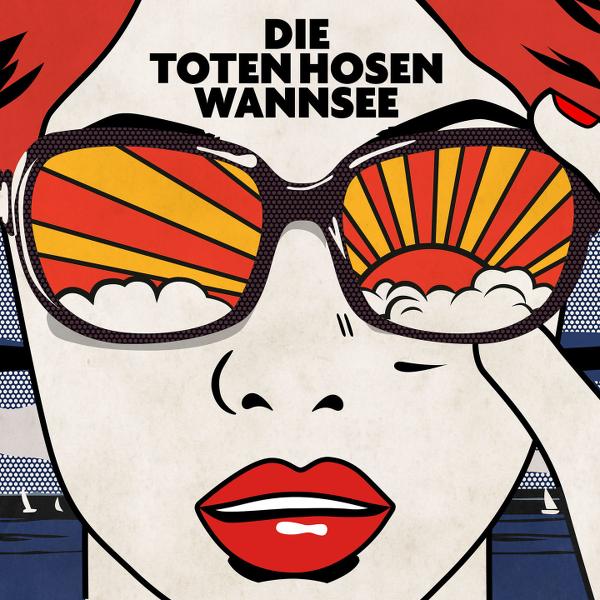 Toten Hosen - Wannsee