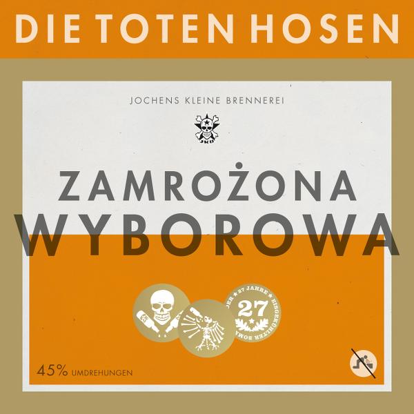 Toten HOsen -  Zamrozona Wyborowa