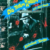 Toten Hosen - Kriminaltango