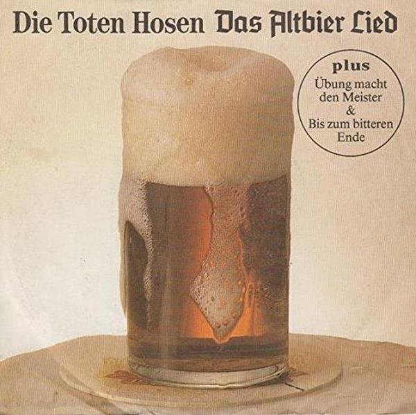 Toten Hosen -  Das Altbierlied