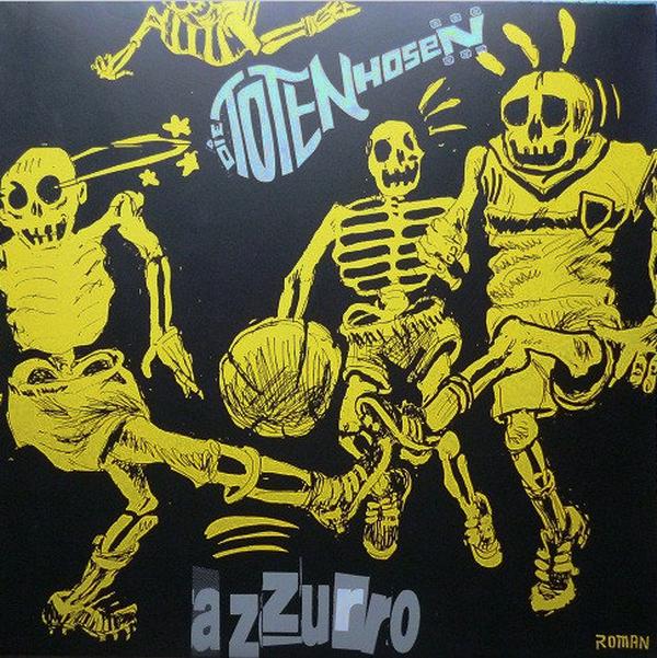 Toten Hosen - Azzurro