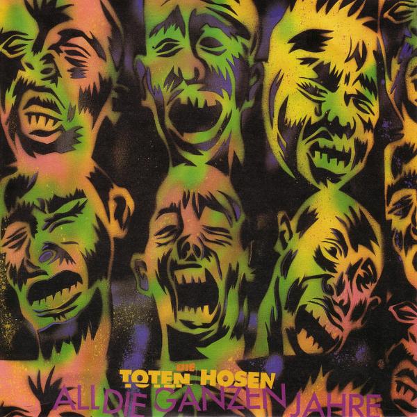 Toten Hosen -  All die ganzen Jahre