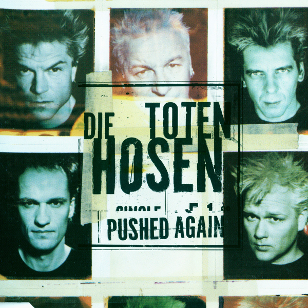 Toten Hosen -  Pushed again