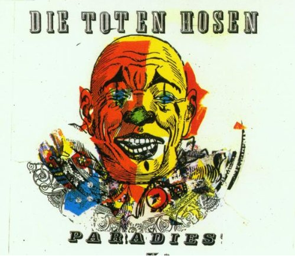 Toten Hosen - Paradies