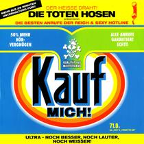 Toten Hosen - Kauf Mich!