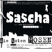 Toten Hosen - Sascha ... ein aufrechter Deutscher