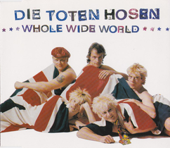 Toten Hosen - Whole wide world