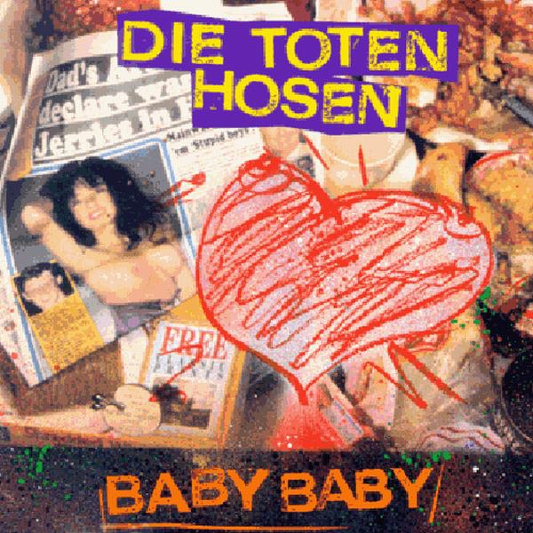 Toten Hosen - Baby Baby