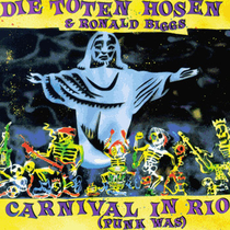 Toten Hosen -  Carnival in Rio (Punk was)