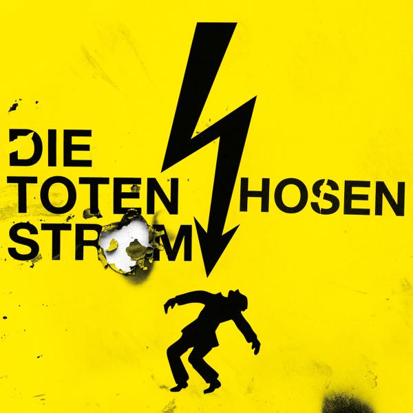 Toten Hosen - Strom